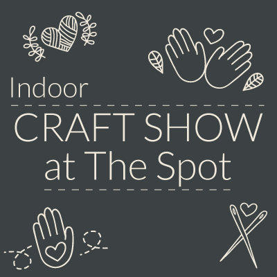 March 2nd & 3rd Craft Show