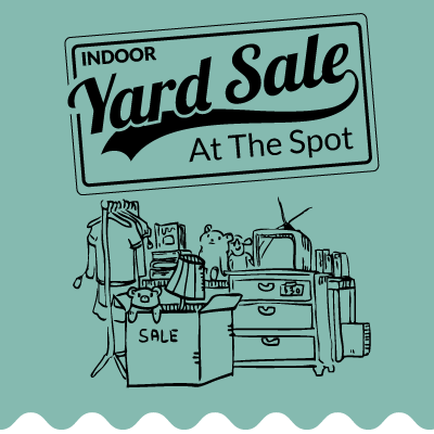 February 23rd & 24th Indoor Yard Sale